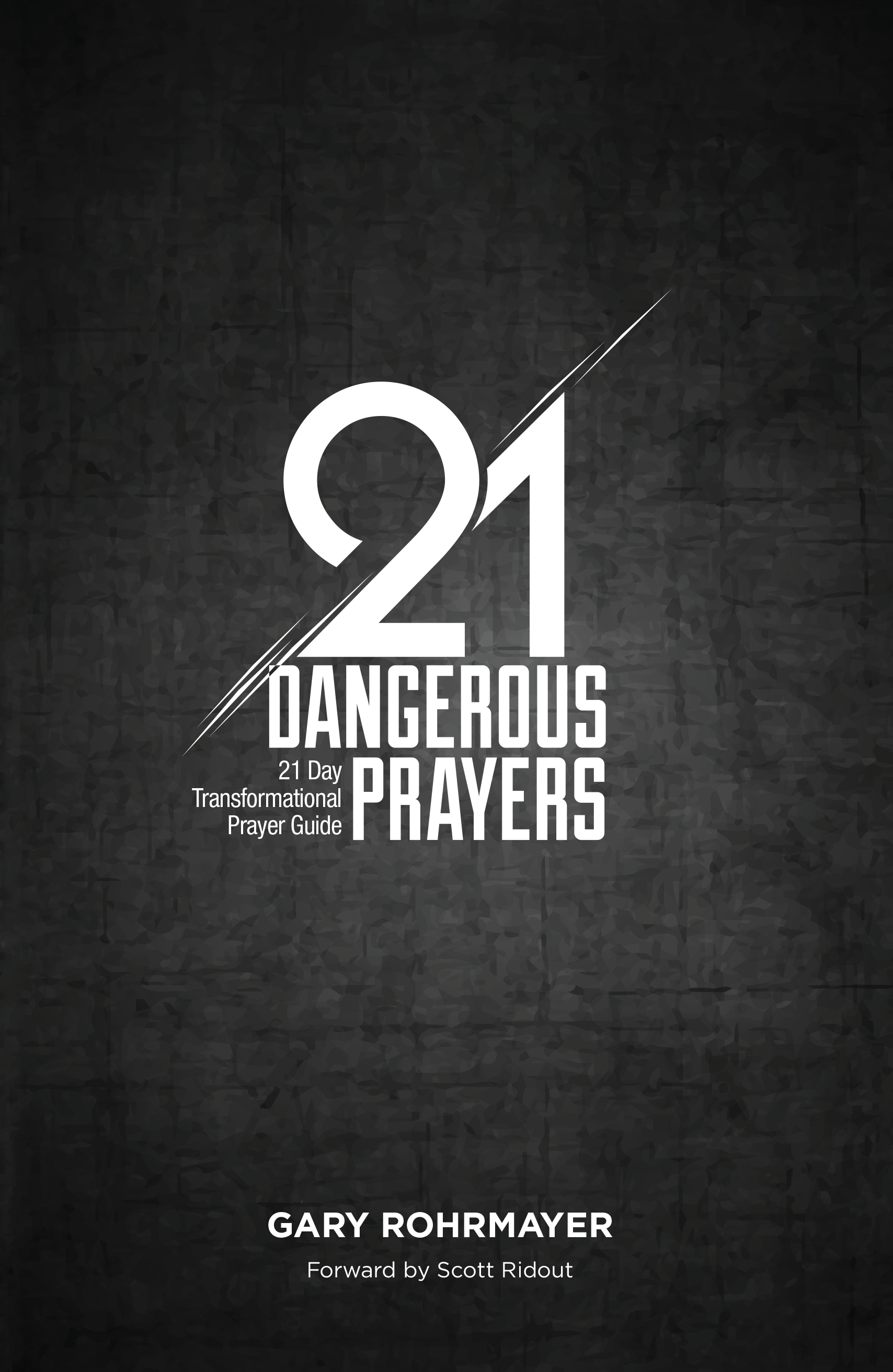 21 Dangerous Prayers | Converge Mid America